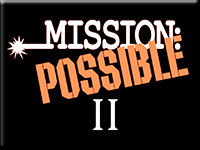 Mission Possible II