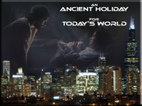 An Ancient Holiday for Today's World