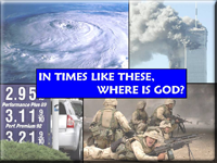 In times like these, where is God?