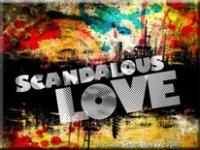 Scandalous Love
